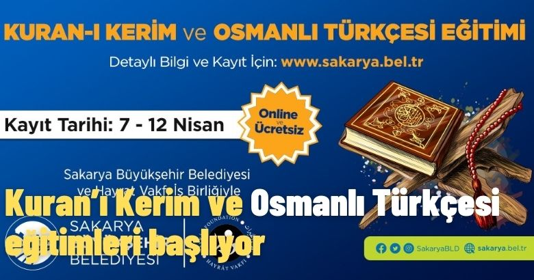 Kuran'ı Kerim ve Osmanlı Türkçesi eğitimleri başlıyor