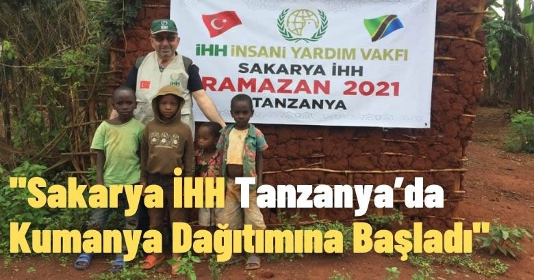 Sakarya İHH Tanzanya'da Kumanya Dağıtımına Başladı