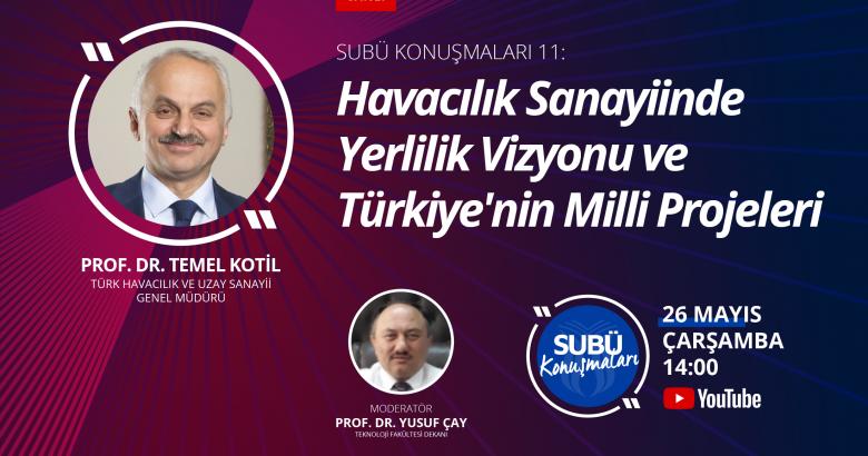 TUSAŞ Genel Müdürü Kotil SUBÜ Konuşmaları'nda