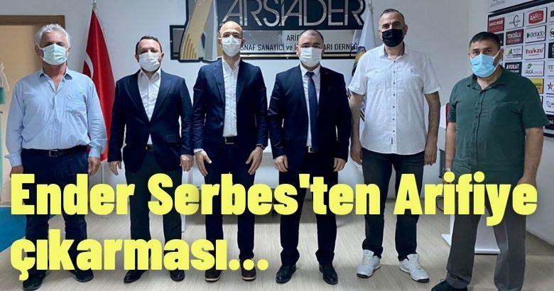 Ender Serbes'ten Arifiye çıkarması…