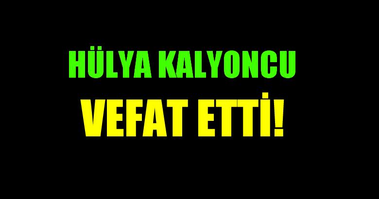 KALYONCU AİLESİNİN ACI GÜNÜ!..