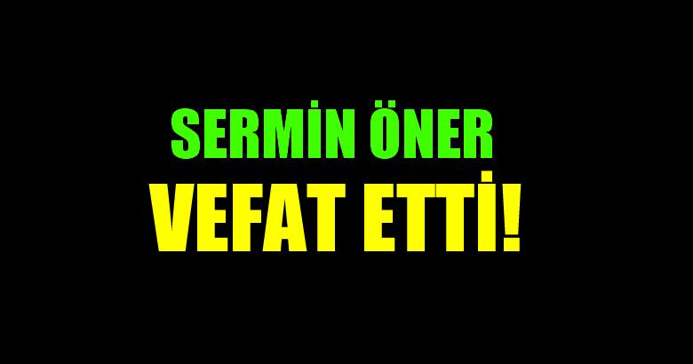 ÖNER AİLESİNİN ACI GÜNÜ!..