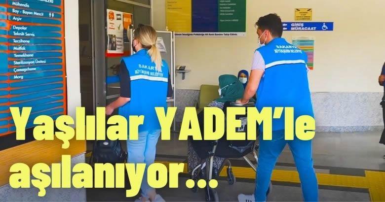 Yaşlılar YADEM'le aşılanıyor