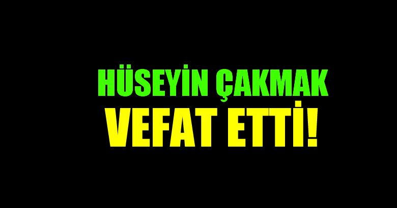 ÇAKMAK AİLESİNİN ACI GÜNÜ!..