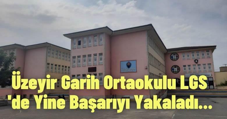 Üzeyir Garih Ortaokulu LGS 'de Yine Başarıyı Yakaladı.