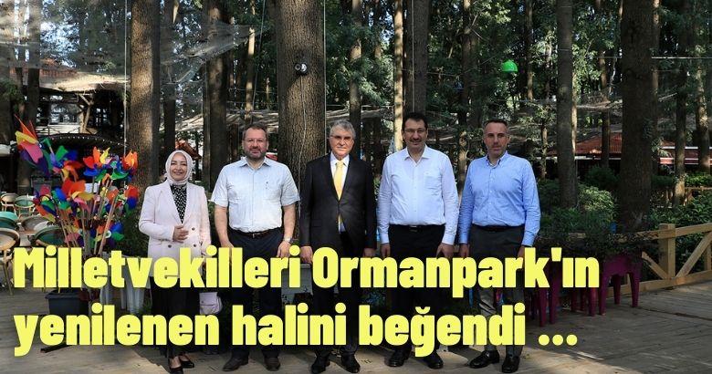 Milletvekilleri Ormanpark'ın yenilenen halini beğendi