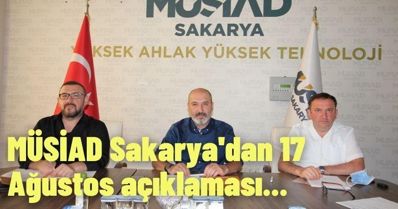 MÜSİAD Sakarya'dan 17 Ağustos açıklaması
