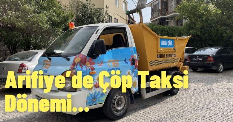 Arifiye'de Çöp Taksi Dönemi