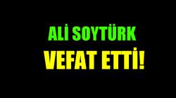 SOYTÜRK AİLESİNİN ACI GÜNÜ!..