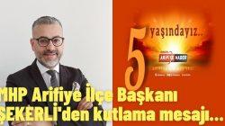 MHP Arifiye İlçe Başkanı ŞEKERLİ'den kutlama mesajı