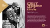 OSM'de Abdülhamit dönemine ışık tutulacak