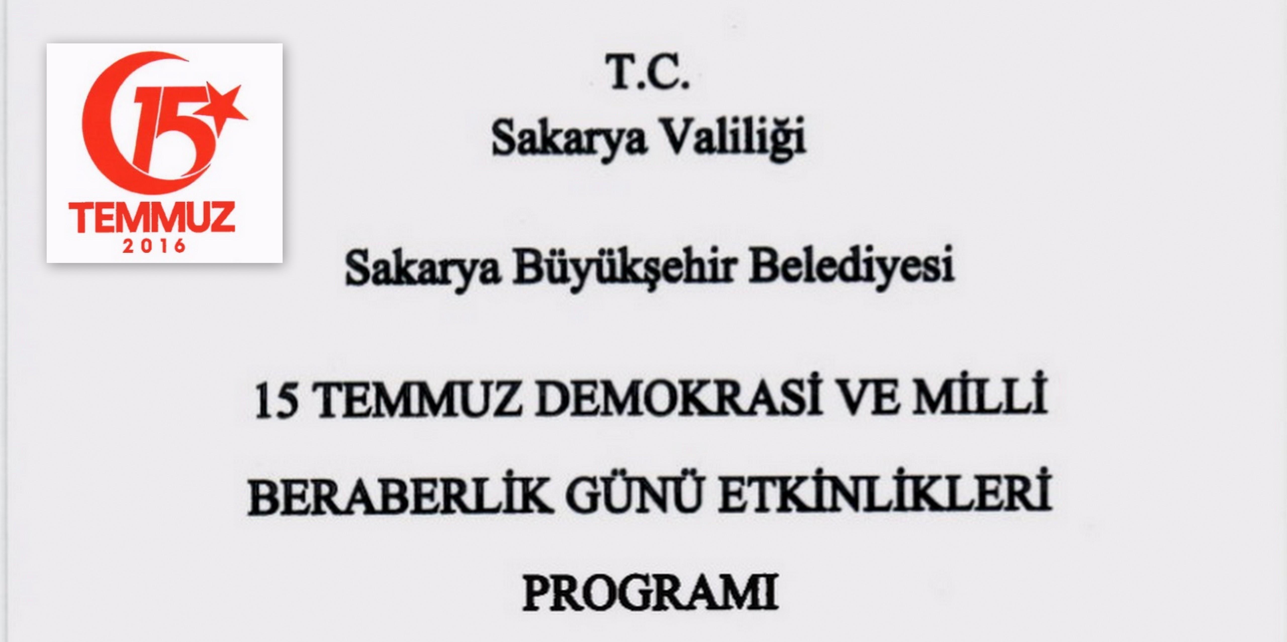 Sakarya'da 15 temmuz Programı belli oldu