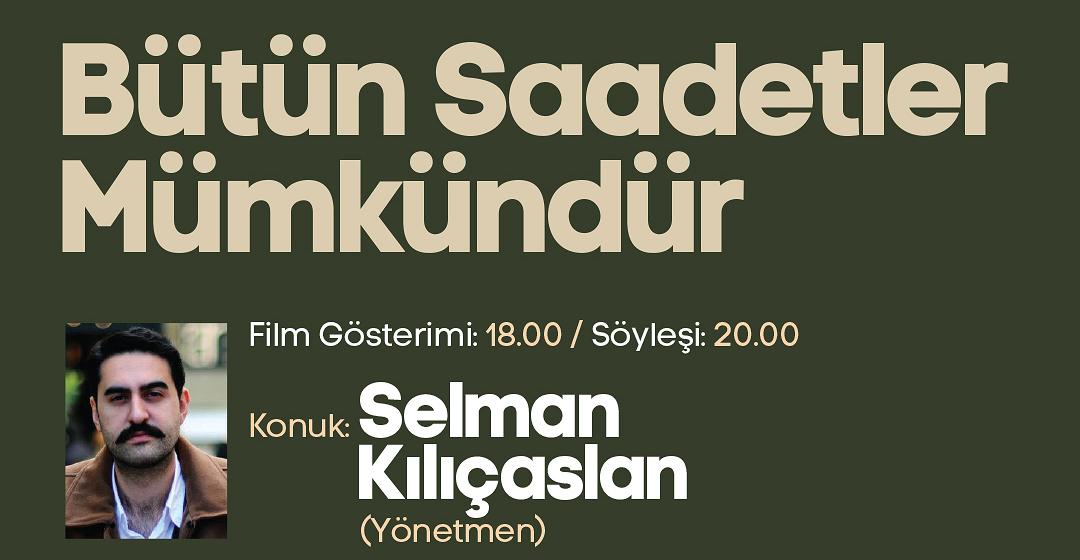 Sakaryalı yönetmenin filmi AKM'de izlenecek