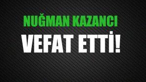 KAZANCI AİLESİNİN ACI GÜNÜ!..