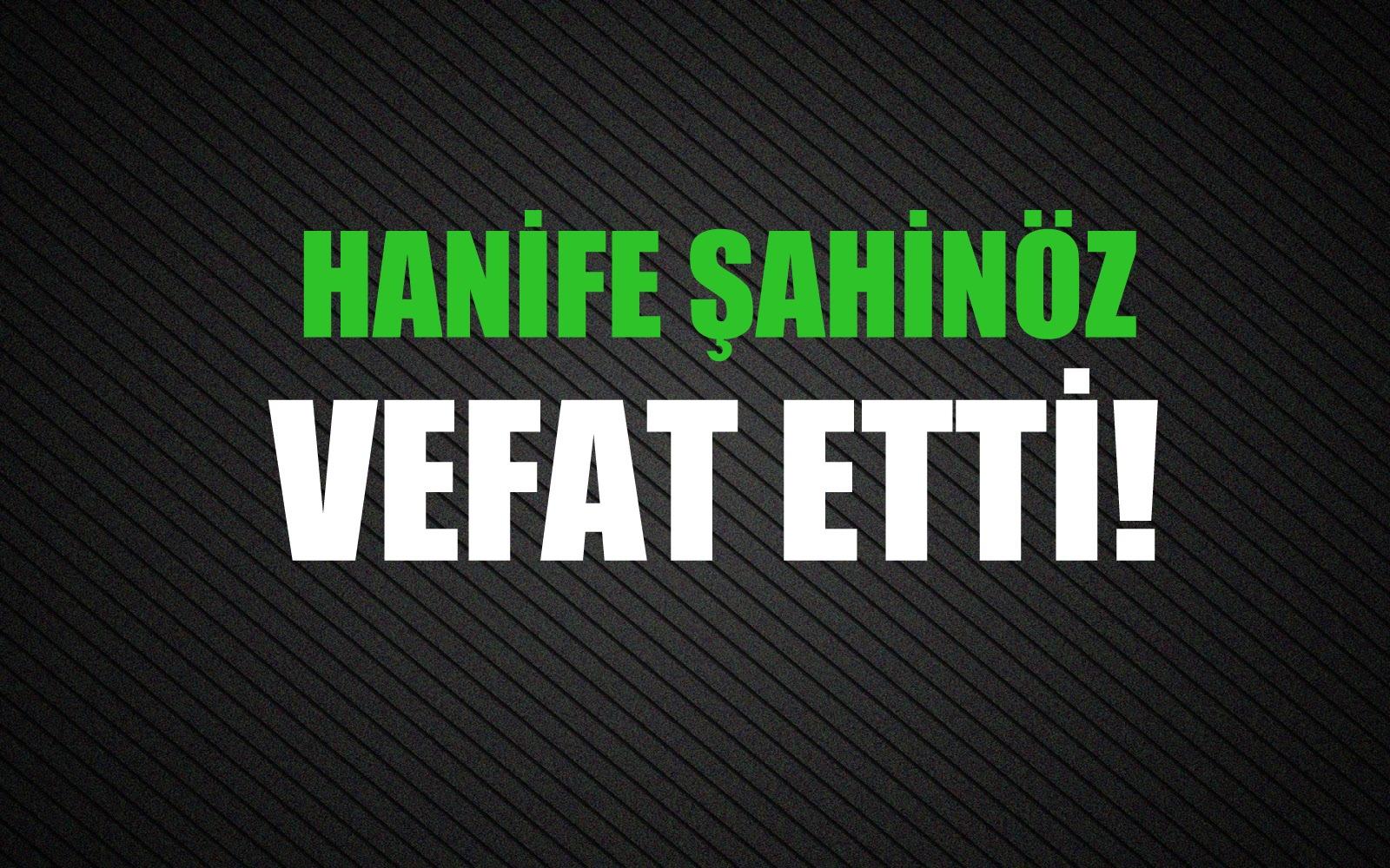 ŞAHİNÖZ AİLESİNİN ACI GÜNÜ!..