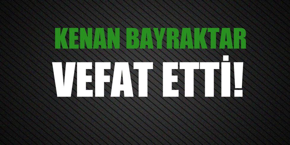 BAYRAKTAR AİLESİNİN ACI GÜNÜ!..