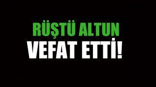 ALTUN AİLESİNİN ACI GÜNÜ!..