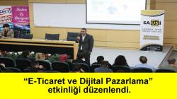 """(SAÜSİ) topluluğu tarafından """"E-Ticaret ve Dijital Pazarlama"""" etkinliği düzenlendi."""