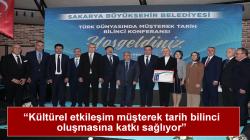 'Türk Dünyası Müşterek Tarih Bilinci' konferansı gerçekleşti.