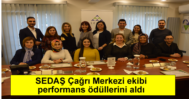 SEDAŞ Çağrı Merkezi ekibi performans ödüllerini aldı