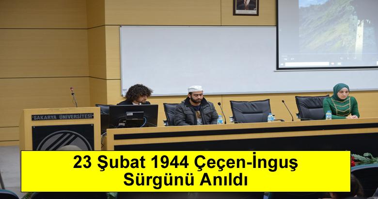 23 Şubat 1944 Çeçen-İnguş Sürgünü Anıldı