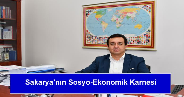 Sakarya'nın Sosyo-Ekonomik Karnesi