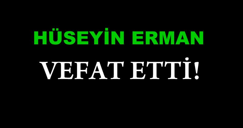 ERMAN AİLESİNİN ACIGÜNÜ!..