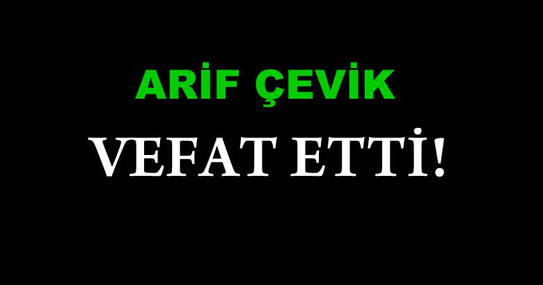 ÇEVİK AİLESİNİN ACI GÜNÜ!..