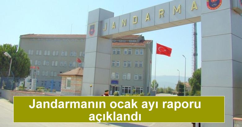 Jandarmanın ocak ayı raporu açıklandı