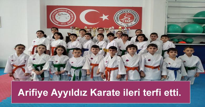 Arifiye Ayyıldız Karate ileri terfi etti.