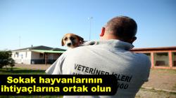 Sokak hayvanlarının ihtiyaçlarına ortak olun