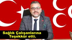 MHP Arifiye İlçe Başkanı Ferit Şekerli'den Sağlık Çalışanlarına Teşekkür