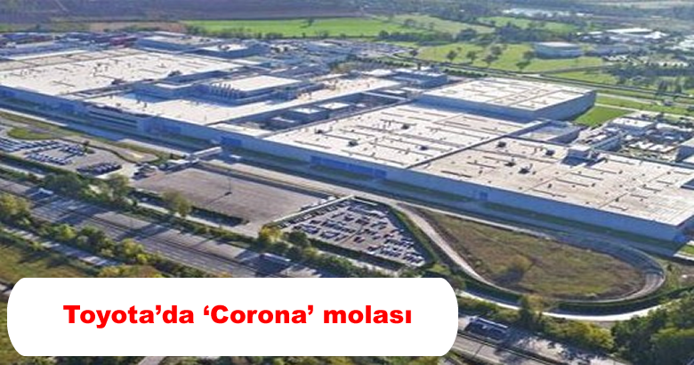 Toyota'da 'Corona' molası