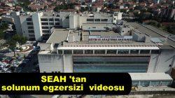 SEAH Covid-19 salgınında akciğer sağlığımıza destek amaçlı solunum egzersizi  videosu hazırladı