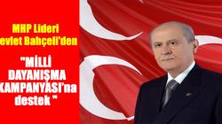 MHP Lideri Devlet Bahçeli'den 'Milli Dayanışma Kampanyası'na destek