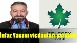 Gelecek Partisi Hukuk İşleri Başkanı Polat : İnfaz Yasası vicdanları yaraladı