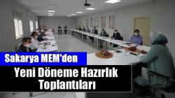 Sakarya MEM'den Uzaktan Eğitim Sürecini Değerlendirme ve  Yeni Döneme Hazırlık Toplantıları