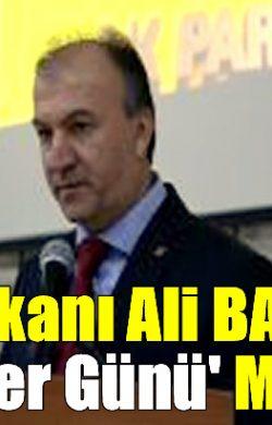 AK Parti Arifiye İlçe Başkanı Ali BAŞAR'dan 'Anneler Günü' Mesajı