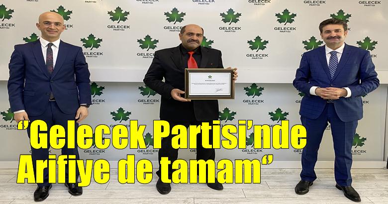 Gelecek Partisi Arifiye İlçe Başkanlığı görevine Mehtin Demirkol atandı.