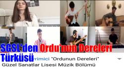 SGSL'den Ordu'nun Dereleri Türküsü