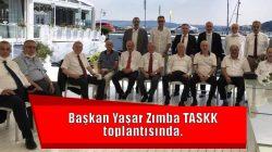 Başkan Yaşar Zımba TASKK toplantısında.