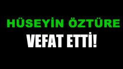 ÖZTÜRE AİLESİNİN ACI GÜNÜ!..