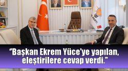 Başkan Ekrem Yüce'ye yapılan eleştirilere cevap verdi.