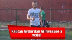 Kaptan Aydın'dan Arifiyespor'a veda