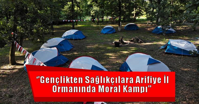 Gençlikten Sağlıkçılara Arifiye İl Ormanında Moral Kampı