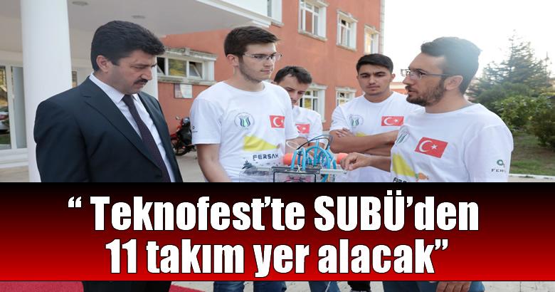 Teknofest'te SUBÜ'den 11 takım yer alacak