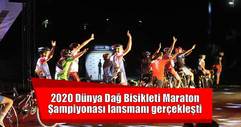 2020 Dünya Dağ Bisikleti Maraton Şampiyonası lansmanı gerçekleşti