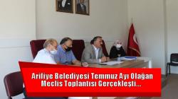 Arifiye Belediyesi Temmuz Ayı Olağan Meclis Toplantısı Gerçekleşti…