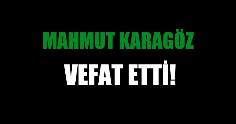 KARAGÖZ AİLESİNİN ACI GÜNÜ!..