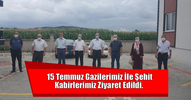 15 Temmuz Gazilerimiz İle Şehit Kabirlerimiz Ziyaret Edildi.